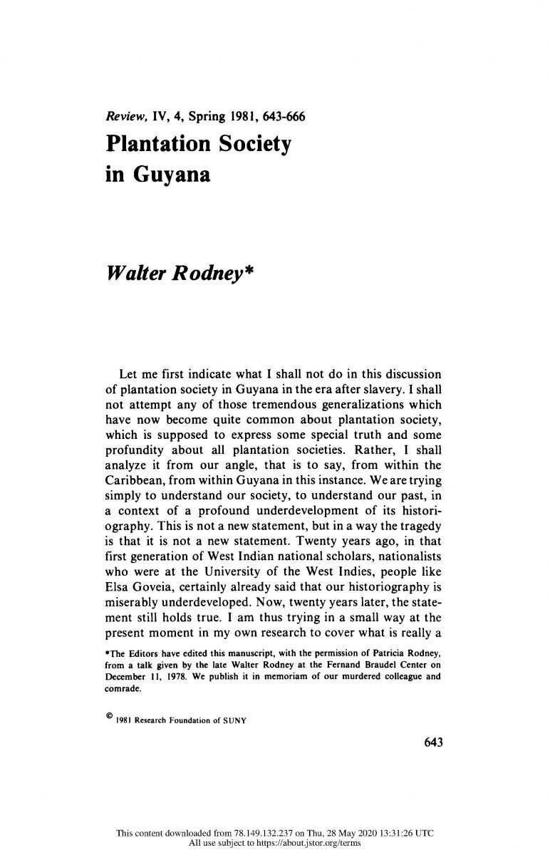 Rodney, W. (Spring 1981) Plantation Society in Guyana. Review (Fernand Braudel Center), Vol. 4, No. 4 pp. 643-666