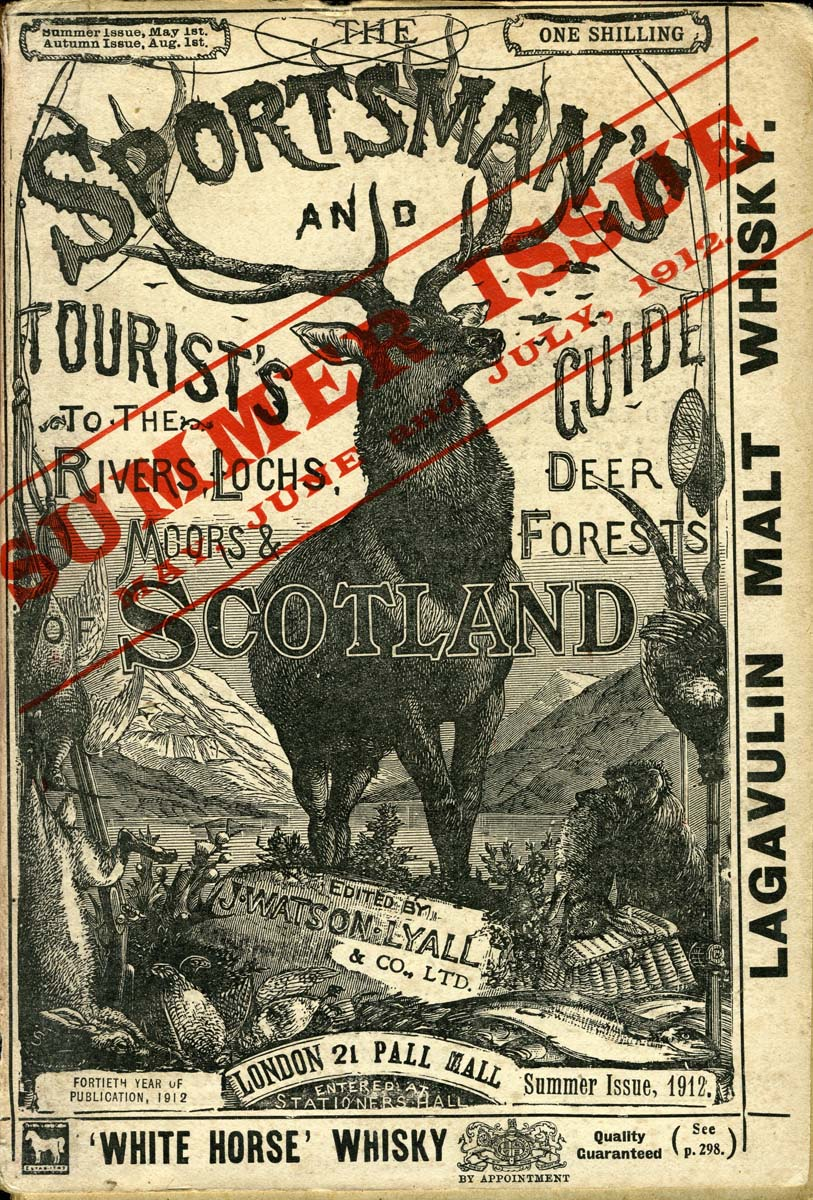 Watson Lyall, J. (1912) The Sportsman's and Tourist's Guide to the Rivers, Lochs, Moors & Deer Forests of Scotland. London.